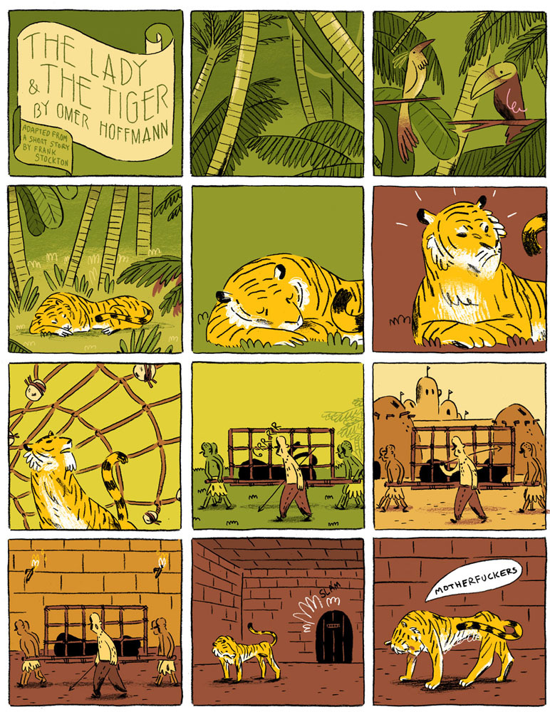 lady tiger short story The story was the inspiration for raymond smullyan's puzzle book by the same title, the lady, or the tiger [5] the first set of logic puzzles in the book had a similar scenario to the short story in which a king gives each prisoner a choice between a number of doors behind each one was either a lady or a tiger.